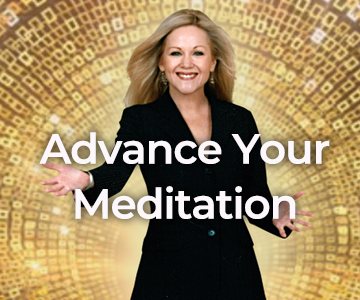 Advance Your Meditation