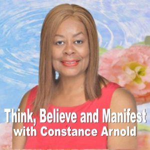 Think Believe Manifest Podcast