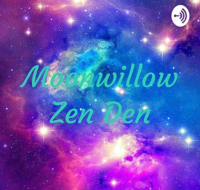 Moonwillow Zen Den Podcast